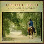 Creole Bred: A Tribute To Creole & Zydeco (CD)