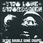 The Double Gone Chapel (CD)