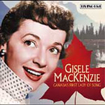 Canada's First Lady Of Song (CD)
