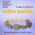 Aejlies Gaaltije - The Sacred Source (CD)