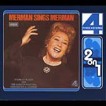 Merman Sings Merman/Ethel's Ridin' High (CD)
