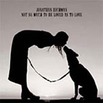 Not So Much To Be Loved As To Love (CD)