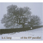 Hymns Of The 49th Parallel (CD)