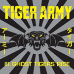 Tiger Army III: Ghost Tigers Rise (CD)