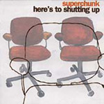Here's To Shutting Up (CD)