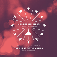 Martin Phillipps Live At The Moth Club / The Curse Of The Chills (m/DVD)
