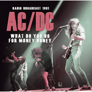 What Do You Do For Money - Radio Broadcast 1981 (CD)