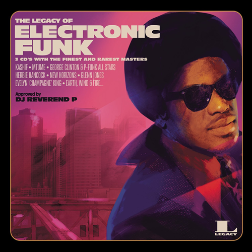 The Legacy Of Electronic Funk (3CD)
