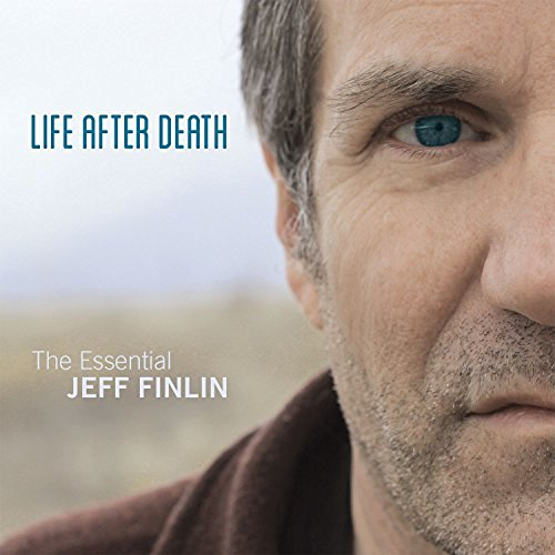 Life After Death - The Essential Jeff Finlin (CD)