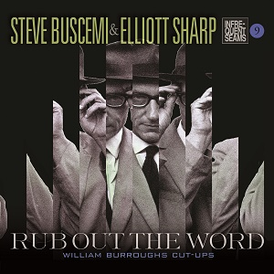 Rub Out The Word - William Burroughs Cut-Ups (CD)