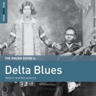 The Rough Guide To Delta Blues - Reborn And Remastered (CD)