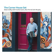 The Corner House Set - With Frankie Gavin, Alec Finn & Colin Murphy (CD)