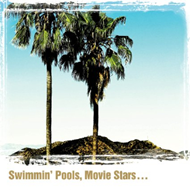 Swimmin' Pools, Movie Stars... (CD)