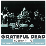 Hogmanay '72 - San Francisco, New Year's Eve 1972 Broadcast (3CD)