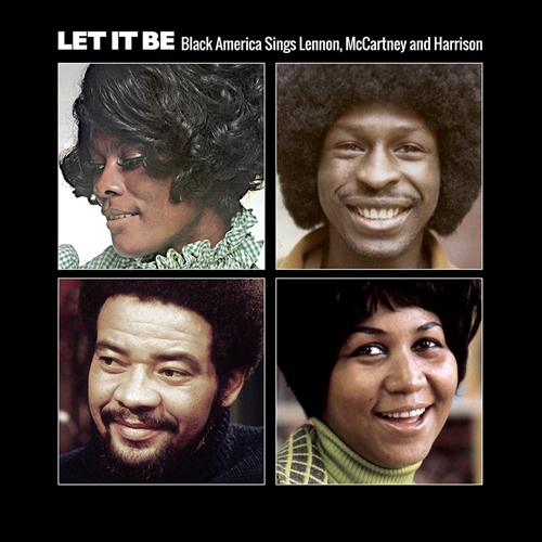 Let It Be: Black America Sings Lennon, Mccartney And Harrison (CD)