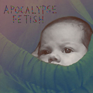 Produktbilde for Apocalypse Fetish EP (CD)
