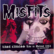 Last Caress: Live In Detroit 1983 - Fm Broadcast (CD)