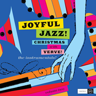 Produktbilde for Joyful Jazz! Christmas With Verve Volume Two: The Instrumentals! (USA-import) (CD)