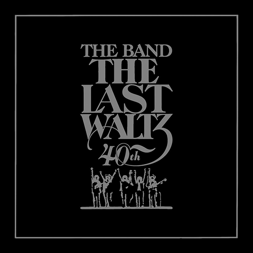The Last Waltz - 40th Anniversary Edition (2CD)