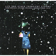 Life And Other Transient Storms (CD)