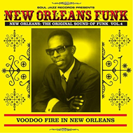 New Orleans Funk Vol. 4: Voodoo Fire In New Orleans 1951-75 (CD)