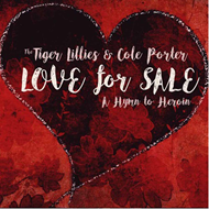 Love For Sale: A Hymn To Heroin (CD)