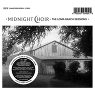 Midnight Choir: The Loma Ranch Sessions - Collector's Edition (2CD)