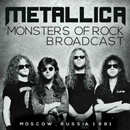 Monsters Of Rock Broadcast - Moscow, Russia 1991 (CD)