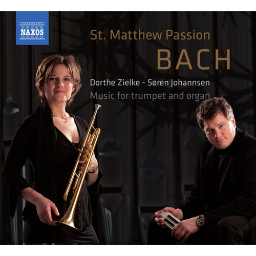 Bach: St. Matthew Passion - Music For Trumpet And Organ (CD)
