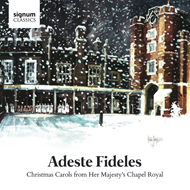 Adeste Fideles: Christmas Carols From Her Majesty's Chapel Royal (CD)