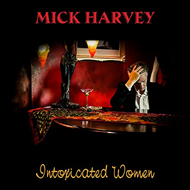 Intoxicated Women (CD)