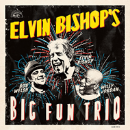 Elvin Bishop's Big Fun Trio (CD)