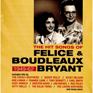 The Hit Songs Of Felice & Boudleaux Bryant 1949-62 (2CD)