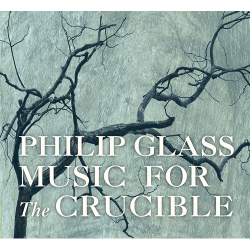 Glass: Music For The Crucible (CD)