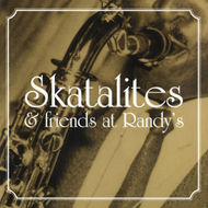 Skatalites & Friends At Randy's (CD)