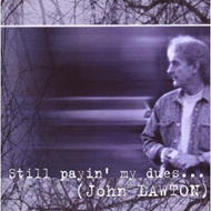 Still Payin' My Dues To The Blues (CD)