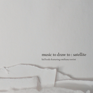 Music To Draw To: Satellite (CD)
