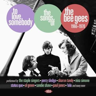 To Love Somebody: The Songs Of The Bee Gees 1966-1970 (CD)