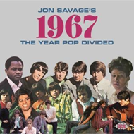 Jon Savage's 1967 - The Year Pop Divided (2CD)
