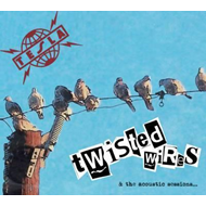 Twisted Wires And The Acoustic Sessions (CD)