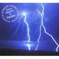 Summer Storms & Rocking Rivers (CD + DVD)