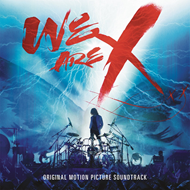 We Are X - Original Motion Picture Soundtrack (CD)