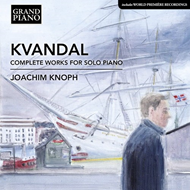 Joachim Knoph - Kvandal: Complete Works For Solo Piano (CD)