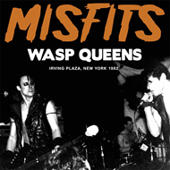 Wasp Queens - Irving Plaza, New York 1982 (CD)