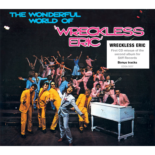 The Wonderful World Of Wreckless Eric (CD)