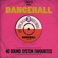 Trojan Presents: Dancehall - 40 Sound System Favourites (2CD)