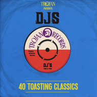 Trojan Presents: Djs - 40 Toasting Classics (2CD)
