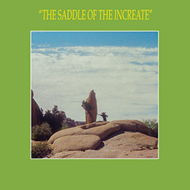 The Saddle Of The Increate (CD)