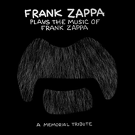 Frank Zappa Plays The Music Of Frank Zappa: A Memorial Tribute (CD)