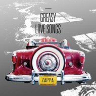 Greasy Love Songs - An FZ Audio Documentary Project/Object (CD)